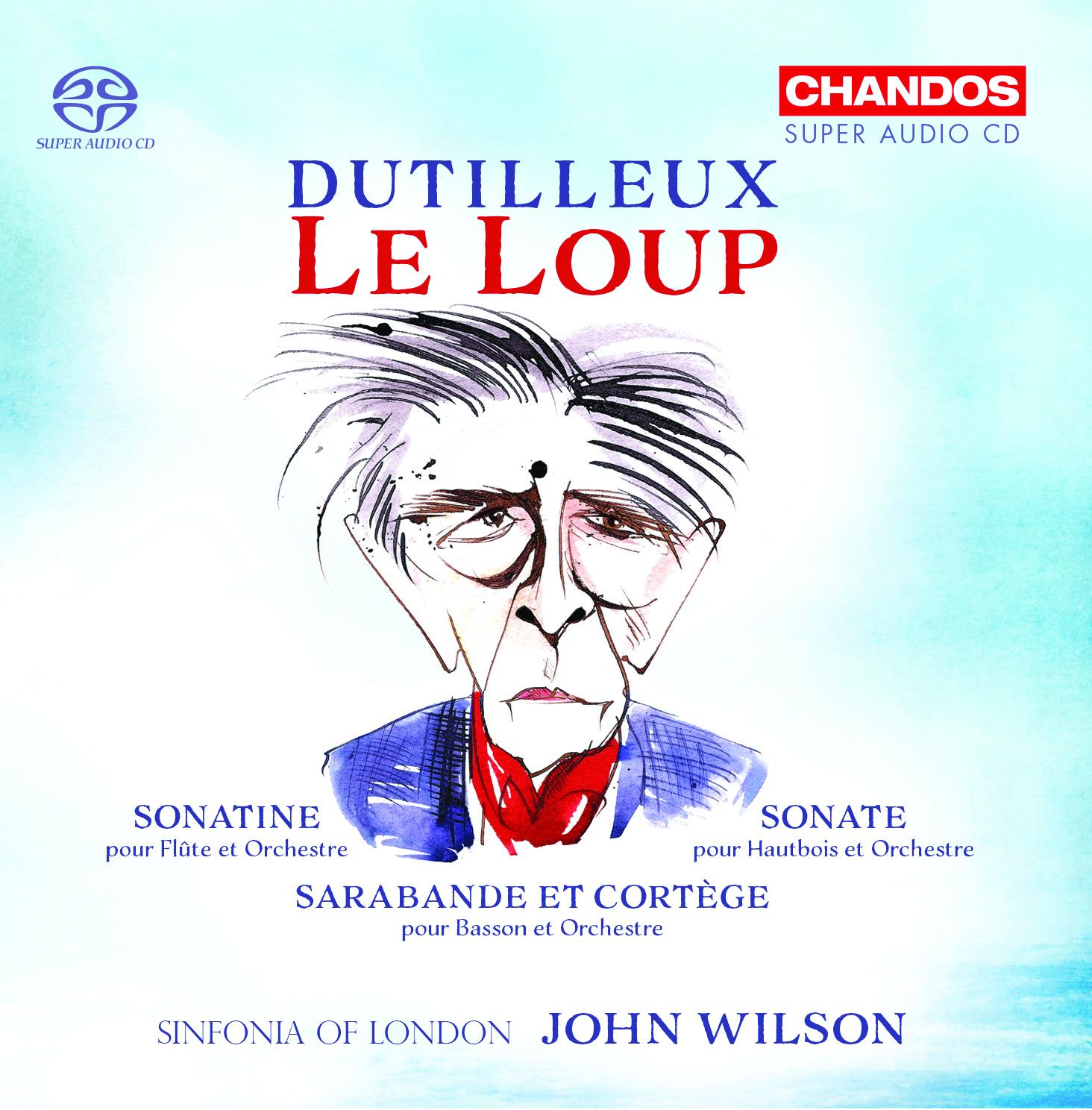 Dutilleux – Le Loup